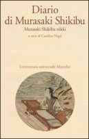 Diario di Murasaki Shikibu. Murasaki Shikibu nikki - Murasaki Shikibu
