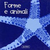 Forme e animali versione cartonata - Ranchetti Sebastiano