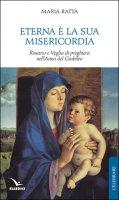 Eterna è la sua misericordia - Maria Rattà