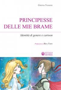 Copertina di 'Principesse delle mie brame'