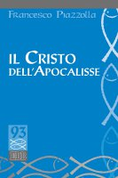 Il Cristo dell'Apocalisse - Francesco Piazzolla