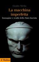 La macchina imperfetta - Guido Melis