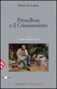 Copertina di 'Proudhon e il Cristianesimo. Vol. 3'