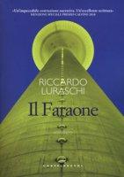 Il faraone - Luraschi Riccardo
