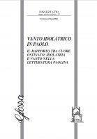 Vanto idolatrico in Paolo - Francesco Bargellini