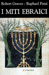 Copertina di 'I miti ebraici'