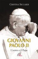Giovanni Paolo II - Siccardi Cristina