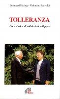 Tolleranza - Bernhard Häring, Valentino Salvoldi