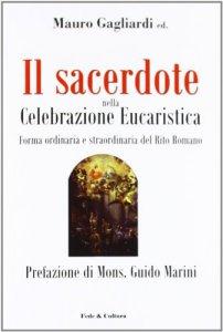 Copertina di 'Il sacerdote nella Celebrazione Eucaristica'