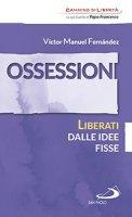 Ossessioni - Victor Manuel Fernandez