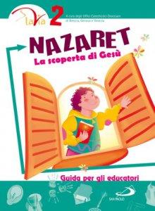Copertina di 'Nazaret. La scoperta di Gesù'