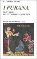 I purana. Testi sacri della tradizione induista - Pruthi Raj K.