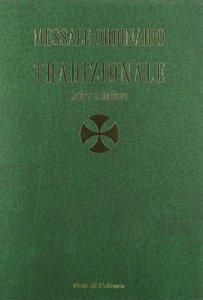 Copertina di 'Messale ordinario tradizionale. Testo latino a fronte'