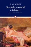 Storielle, racconti e fabliaux - Donatien-Alphonse-François de Sade