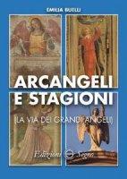 Arcangeli e stagioni - Emilia Buelli