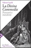 La Divina Commedia - Capelli Valeria