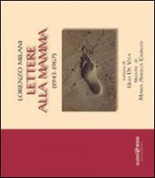 Lettere alla mamma (1943-1967). Audiobook - Milani Lorenzo