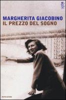 Il prezzo del sogno - Giacobino Margherita