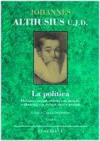 La politica - Johannes Althusius U.J.D.