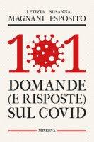 101 domande (e risposte) sul Covid - Magnani Letizia, Esposito Susanna