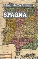 Spagna - De Amicis Edmondo