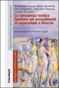 Copertina di 'La consulenza tecnica familiare nei procedimenti di separazione e divorzio'