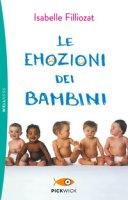 Le emozioni dei bambini - Filliozat Isabelle
