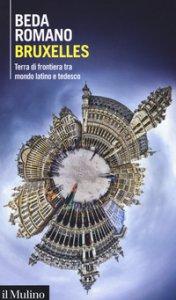Copertina di 'Bruxelles. Terra di frontiera tra mondo latino e tedesco'