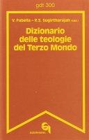 Dizionario delle teologie del Terzo Mondo (gdt 300 ) - Virginia Fabella , Rasiah S. Sugirtharajah