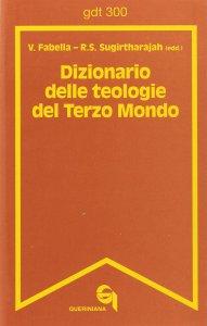 Copertina di 'Dizionario delle teologie del Terzo Mondo (gdt 300 )'