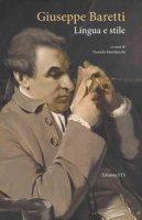 Giuseppe Baretti. Lingua e stile