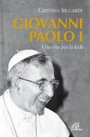 Giovanni Paolo I - Siccardi Cristina