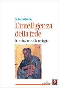 Copertina di 'L' intelligenza della fede'