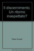 Discernimento - Ciccotti Paolo L.