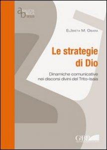 Copertina di 'Le strategie di Dio. Dinamiche comunicative nei discorsi divini del Trito-Isaia'