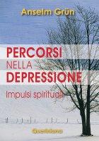 Percorsi nella depressione - Anselm Grün