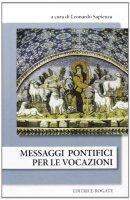 50 messaggi pontifici per la Giornata Mondiale di Preghiera per le Vocazioni - Sapienza Leonardo