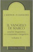 Vangelo di Marco - Mateos J.; Camacho F.