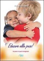 Educare alla pace! - Pellegrino Pino