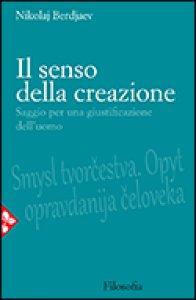Copertina di 'Il senso della creazione'
