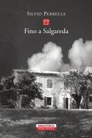 Fino a Salgareda - Silvio Perrella