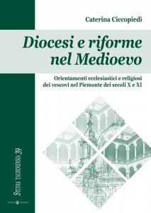Copertina di 'Orientamenti ecclesiastici e religiosi dei vescovi nel Piemonte dei secoli X e XI'