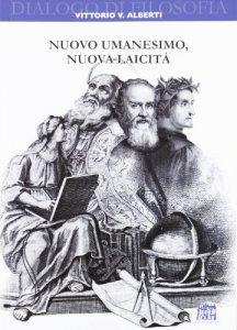 Copertina di 'Nuovo umanesimo, nuova laicità'