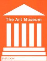 The Art Museum. Ediz. a colori