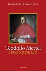 Copertina di 'Teodolfo Mertel'