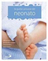 La guida del neonato - Jeuge-Maynart Isabelle