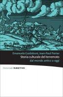 Storia culturale del terremoto - Emanuela Guidoboni, Jean-Paul Poirier