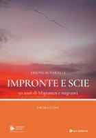 Impronte e scie. 50 anni di Migrantes e migranti: Emigrazione - Simone Varisco