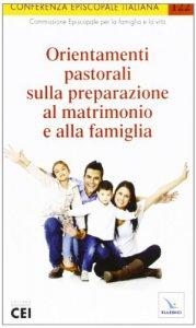 Copertina di 'Orientamenti pastorali sulla preparazione al matrimonio e alla famiglia'