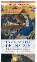 La. Meraviglia del Natale - Giovanni Crisostomo (san)